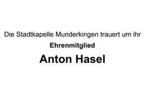 Nachruf Anton Hasel